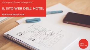 Corso Gratuito : il Sito Web dell' Hotel - 16 ottobre 2019, Caorle Venezia